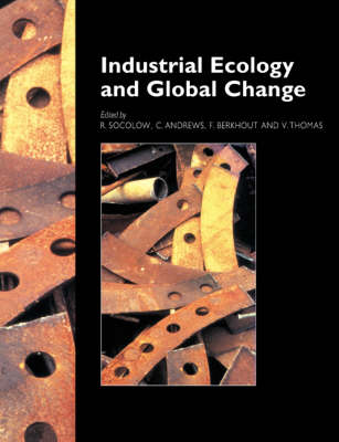 Industrial Ecology and Global Change (Paperback)
