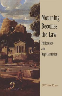Mourning Becomes the Law: Philosophy and Representation (Paperback)