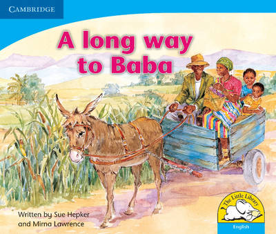 A long way to Baba (English) - Little Library Numeracy (Paperback)