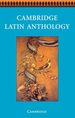 Cambridge Latin Anthology - Cambridge Latin Course (Paperback)