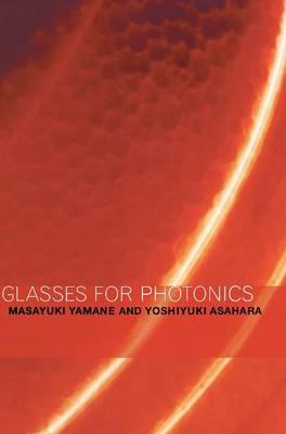 Glasses for Photonics (Hardback)
