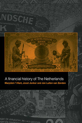 A Financial History of the Netherlands (Hardback)