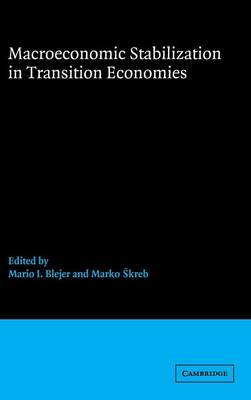 Macroeconomic Stabilization in Transition Economies (Hardback)