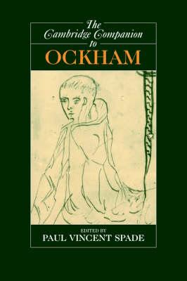 The Cambridge Companion to Ockham - Cambridge Companions to Philosophy (Hardback)