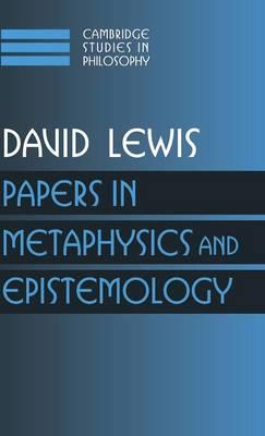 Cambridge Studies in Philosophy Papers in Metaphysics and Epistemology: Volume 2 (Hardback)