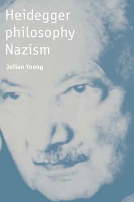 Heidegger, Philosophy, Nazism (Hardback)