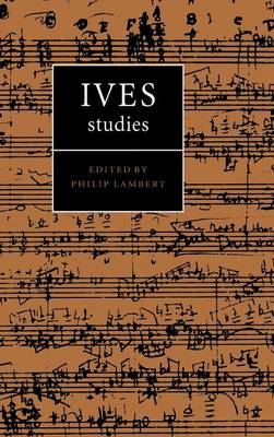 Ives Studies (Hardback)