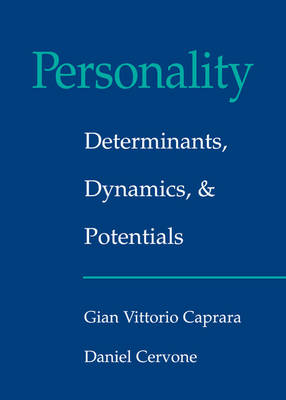 Personality: Determinants, Dynamics, and Potentials (Hardback)