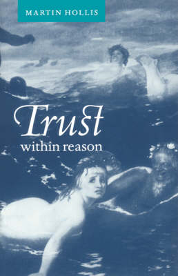 Trust within Reason (Hardback)