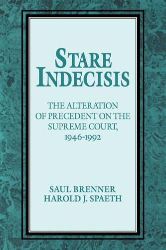 Stare Indecisis: The Alteration of Precedent on the Supreme Court, 1946-1992 (Paperback)