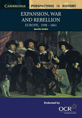 Expansion, War and Rebellion: Europe 1598-1661 - Cambridge Perspectives in History (Paperback)