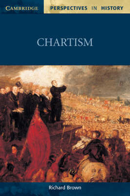Chartism - Cambridge Perspectives in History (Paperback)