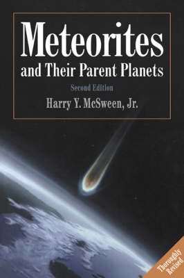 Meteorites and their Parent Planets (Paperback)