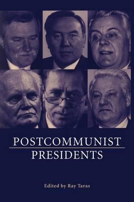 Postcommunist Presidents (Paperback)