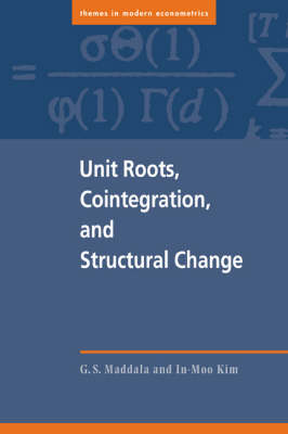 Unit Roots, Cointegration, and Structural Change - Themes in Modern Econometrics (Paperback)