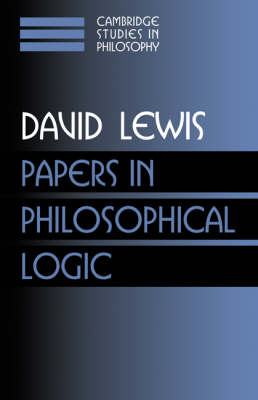 Papers in Philosophical Logic: Volume 1 - Cambridge Studies in Philosophy (Paperback)