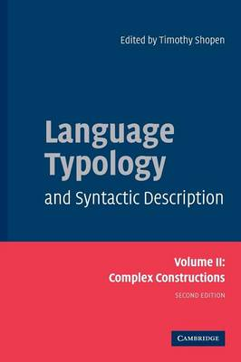 Language Typology and Syntactic Description: Volume 2, Complex Constructions (Paperback)