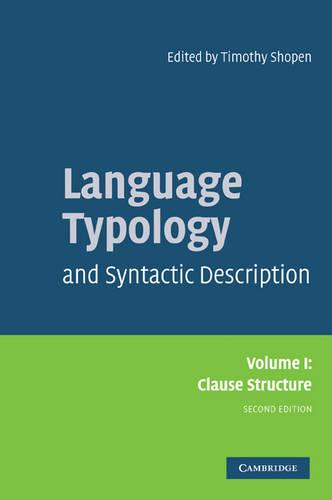 Language Typology and Syntactic Description: Volume 1, Clause Structure (Paperback)