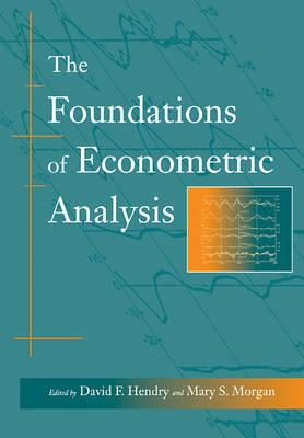 The Foundations of Econometric Analysis (Paperback)
