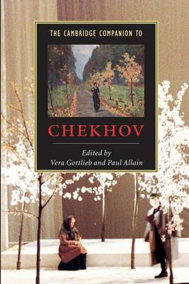 The Cambridge Companion to Chekhov - Cambridge Companions to Literature (Paperback)