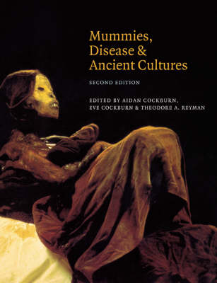 Mummies, Disease and Ancient Cultures (Paperback)