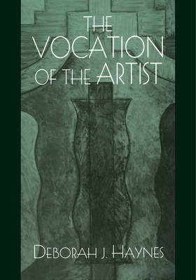 The Vocation of the Artist (Paperback)
