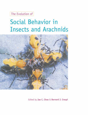 The Evolution of Social Behaviour in Insects and Arachnids (Paperback)
