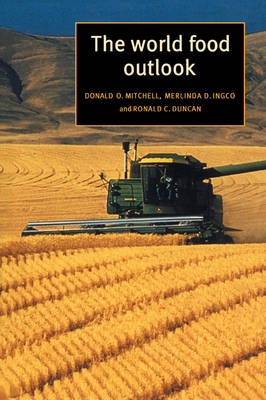 Trade and Development: The World Food Outlook (Paperback)