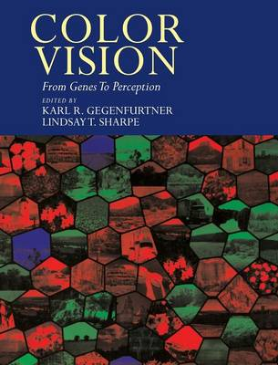Color Vision: From Genes to Perception (Hardback)