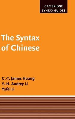 The Syntax of Chinese - Cambridge Syntax Guides (Hardback)