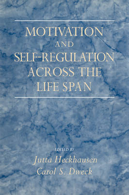 Motivation and Self-Regulation across the Life Span (Hardback)
