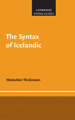 The Syntax of Icelandic - Cambridge Syntax Guides (Hardback)