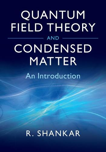 Quantum Field Theory and Condensed Matter: An Introduction (Hardback)