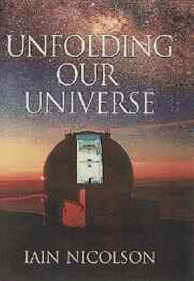 Unfolding our Universe (Hardback)