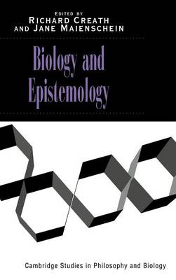 Biology and Epistemology - Cambridge Studies in Philosophy and Biology (Hardback)