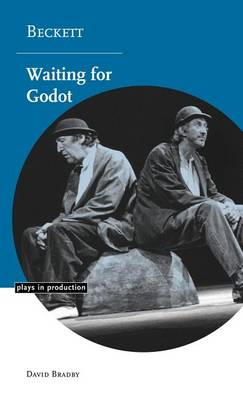 Beckett: Waiting for Godot - Plays in Production (Hardback)