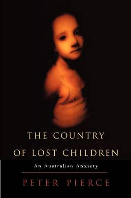 The Country of Lost Children: An Australian Anxiety (Paperback)