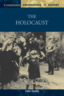 The Holocaust - Cambridge Perspectives in History (Paperback)