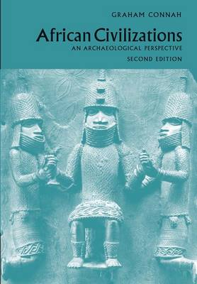 African Civilizations: An Archaeological Perspective (Paperback)
