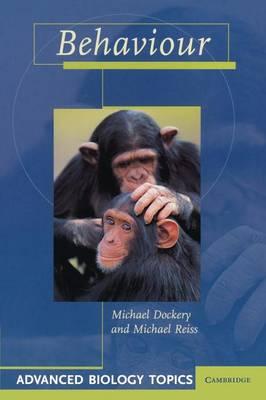 Behaviour - Advanced Biology Topics (Paperback)
