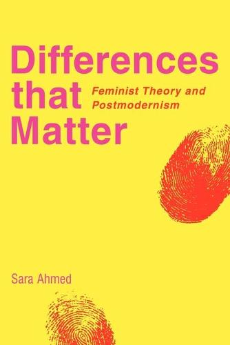 Differences that Matter: Feminist Theory and Postmodernism (Paperback)