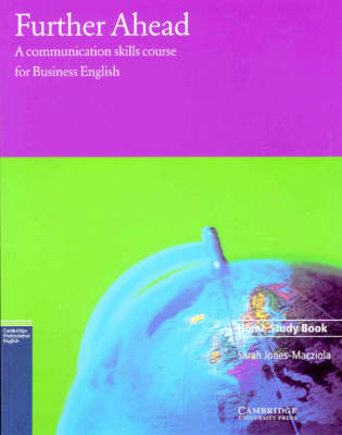 Further Ahead Home study book: A Communications Skills Course for Business English (Paperback)