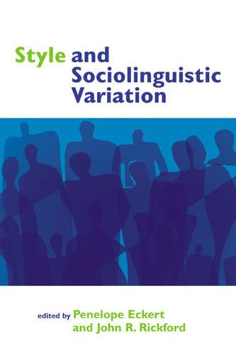 Style and Sociolinguistic Variation (Paperback)