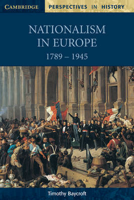 Cover Cambridge Perspectives in History: Nationalism in Europe 1789-1945