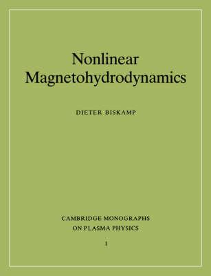 Nonlinear Magnetohydrodynamics - Cambridge Monographs on Plasma Physics (Paperback)