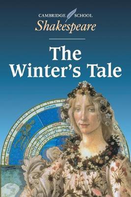 Cambridge School Shakespeare: The Winter's Tale (Paperback)