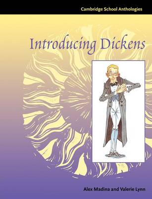 Introducing Dickens - Cambridge School Anthologies (Paperback)