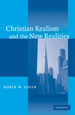 Christian Realism and the New Realities (Paperback)