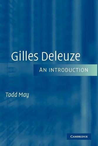 Gilles Deleuze: An Introduction (Paperback)