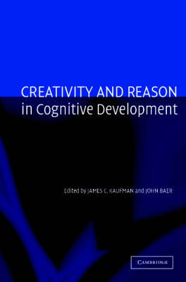 Creativity and Reason in Cognitive Development (Paperback)